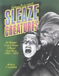 Sleaze Creatures D. Earl Worth