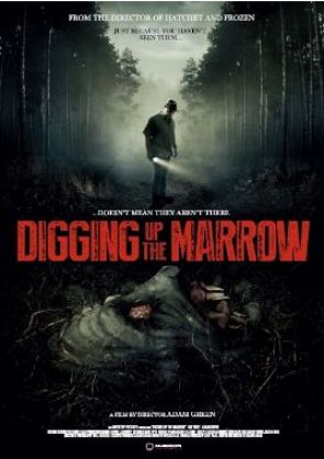 digging-up-the-marrow-poster