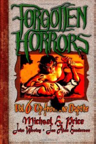 Forgotten-Horrors-Vol.6-Up-from-the=Depths