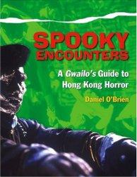 Spooky-Encounters-Gwailo's-Guide-to-Hong-Kong-Horror