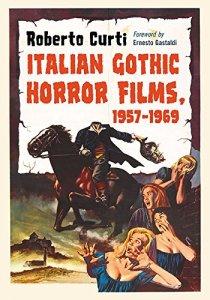 Italian-Gothic-Horror-Films-1957-1969-Roberto-Curti-Ernesto-Gastaldi