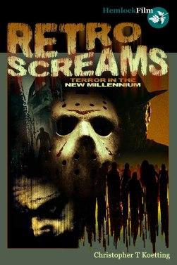 Retro-Screams-Terror-in-the-New-Millennium-Christopher-T-Koetting-Hemlock-book