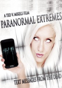 Paranormal-Extremes-Text-Messages-from-the-Dead-Ted-V-Mikels