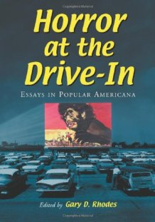 Horror-at-the-Drive-In-essays-in-popular-americana-Gary-D-Rhodes