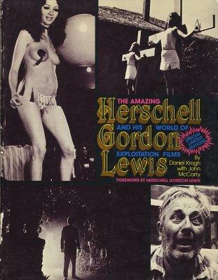 amazing-herschell-gordon-lewis-daniel-krogh-book