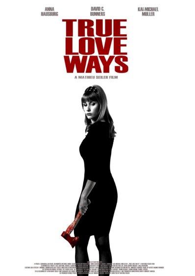 true-love-ways-2015-mathieu-seiler-film