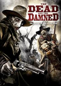 Dead-and-the-Damned-reviews-movie-film-2010-Rene-Perez