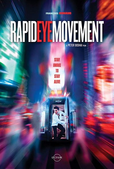 MOVIES & MANIA   Rapid Eye Movement – USA, 2019 – preview