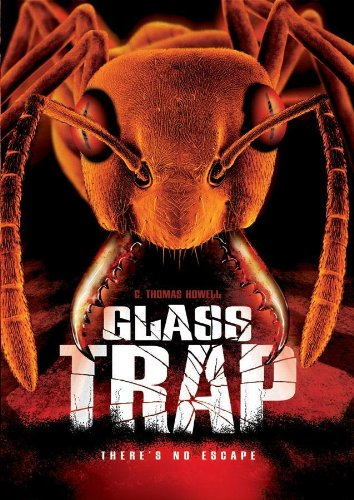 Glass-Trap-reviews-movie-film-horror-2005-C-Thomas-Howell-Fred-Olen-Ray