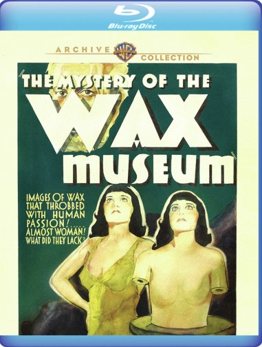 Mystery-of-the-Wax-Museum-1933-Blu-ray-Warmer-Archives.jpg