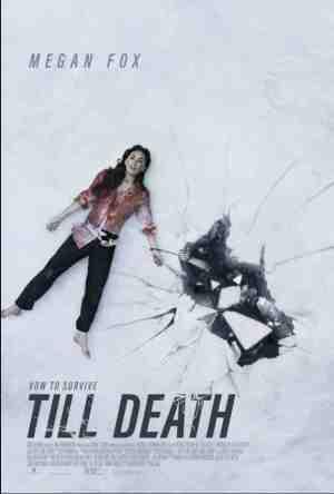 Till-Death-movie-film-thriller-2021-handcuffs-Megan-Fox-poster-review