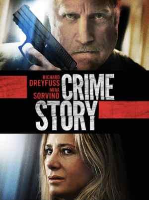 Crime-Story-movie-film-thriller-2021-Richard-Dreyfuss-Mira-Sorvino-poster