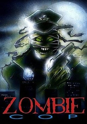Zombie-Cop-movie-film-action-horror-1991-J-R-Bookwalter-poster