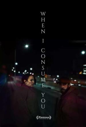 when-i-consume-you-movie-film-mystery-drama-horror-2021-review-reviews-poster