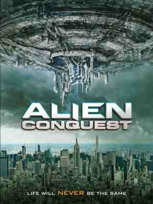 Alien-Conquest-movie-film-War-of-the-Worlds-2021-sci-fi-The-Asylum-review-reviews-poster