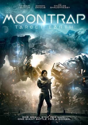 Moontrap-Target-Earth-movie-film-sci-fi-2017-Sarah-Butler-review-reviews-poster