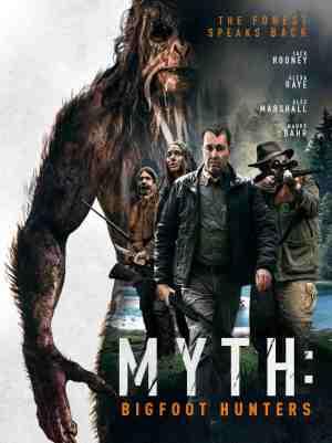 Myth-Bigfoot-Hunters-movie-film-mystery-horror-sasquatch-2021-review-reviews-poster