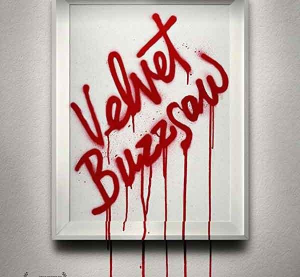 velvet buzzsaw movie poster netflix 2019
