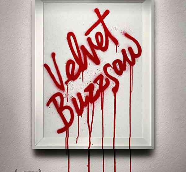 velvet buzzsaw movie poster netflix 2019