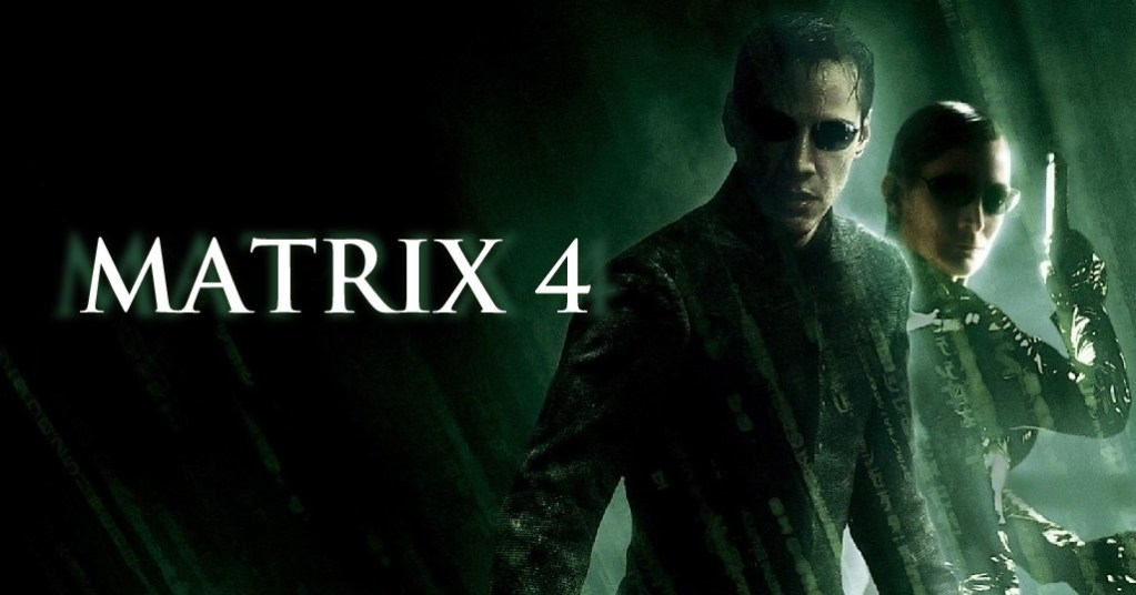 'The Matrix 4': They're Putting the Band Back Together (In Many Ways)