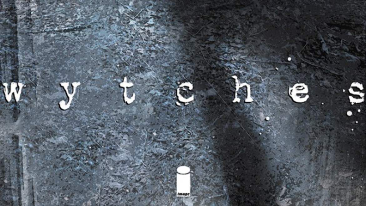 'Wytches': The Horror Comic Waiting to Become a Movie