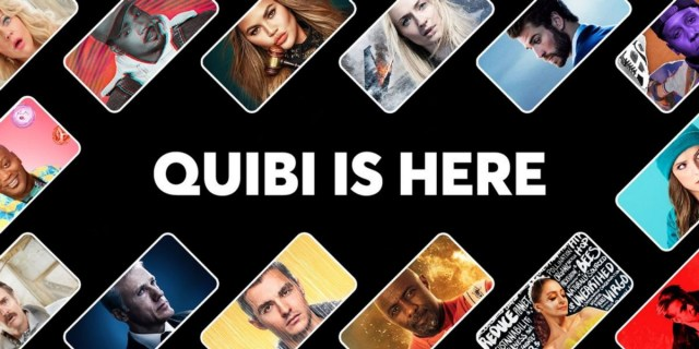 Quibi is here. Well, not for long.