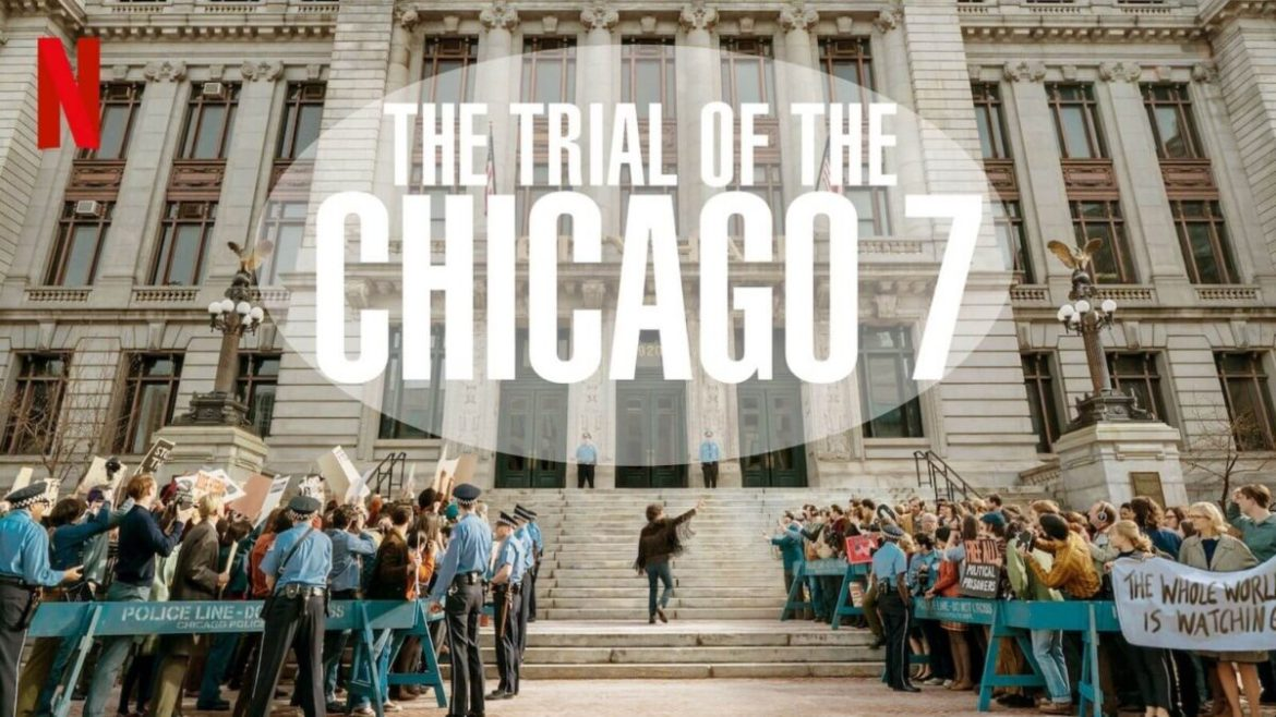 Sorkin Season: The Trial of the Chicago 7 is His Best Work Yet