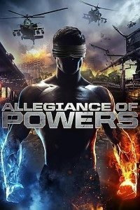 Download Allegiance of Powers (2016) Dual Audio (Hindi-English) 480p [300MB] || 720p [900MB]
