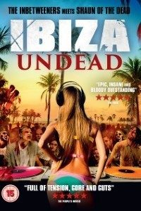 Download Ibiza Undead (2016) Dual Audio (Hindi-English) 480p [400MB] || 720p [1.1GB]