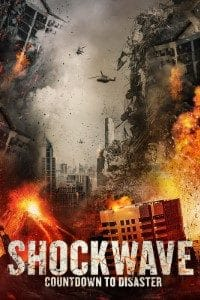 Download Shockwave Countdown to Disaster (2017) Dual Audio (Hindi-English) 480p [300MB] || 720p [1GB]