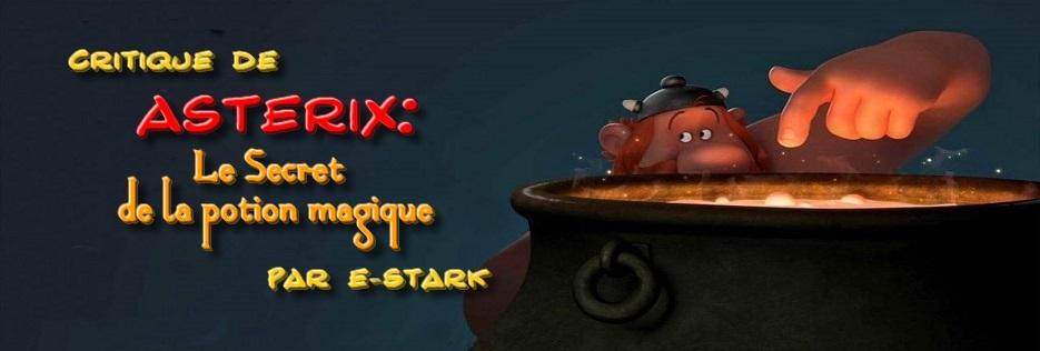 """Critique de """"Astérix : Le Secret de la potion magique"""" par E-Stark"""