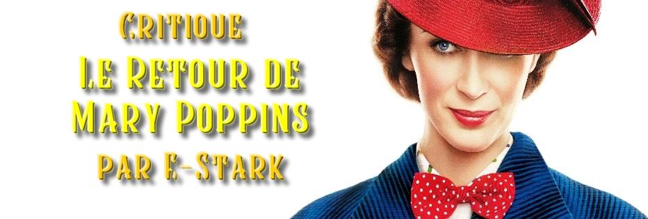 """Critique """"Le Retour de Mary Poppins"""" par E-Stark"""