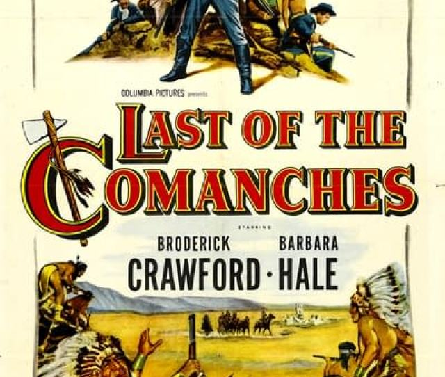 Last Of The Comanches Western