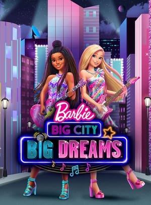 Barbie: Big City, Big Dreams (2020)