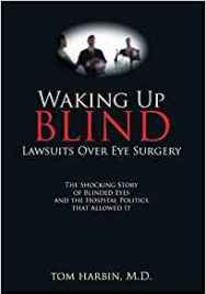 Waking Up Blind by Tom Harbin (2009)