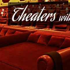 Movie Theaters With Lounge Chairs Kmart Patio On Sale Beds Recliners Yes Please Theater Prices And