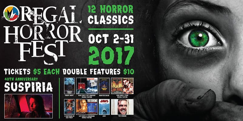 Regal Cinemas  2017 Horror Fest  5 Movies  Movie Deal expired  Movie Theater Prices