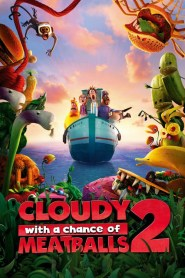 Cloudy with a Chance of Meatballs 2 2013 Movie Free Download
