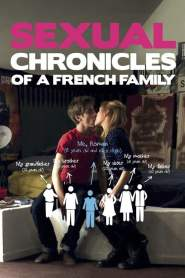 Sexual Chronicles of a French Family 2012 Movie Free Download