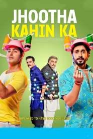 Jhootha Kahin Ka 2019 Movie Free Download