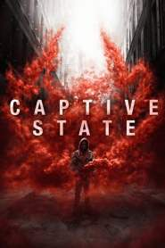 Captive State 2019 Movie Free Download