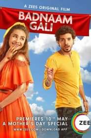 Badnaam Gali 2019 Movie Free Download