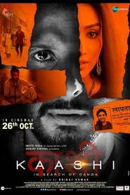 Kaashi in Search of Ganga 2018 Movie Free Download