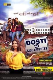 Dosti Ke Side Effects 2019 Movie Free Download