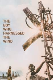 The Boy Who Harnessed the Wind 2019 Movie Free Download