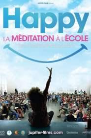 Happy, la Méditation à l'école 2019 Movie Free Download