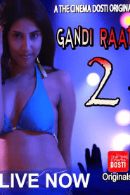 Gandi Raat 2 (2020) Hindi WEB– 720P – 100MB – Download & Watch Online