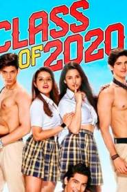 Class Of 2020 (Season 2) Hindi Web Series All Episode Free Download