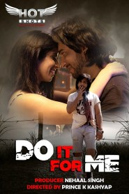 Do It For Me (2020) Hindi WEB-DL – 720P– 150MB– Download