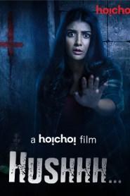 Hushhh (Chupkotha) Short Flim (2020) Full
